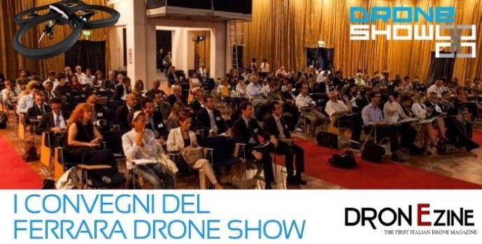 I convegni di Dronezine per il Ferrara Drone Show