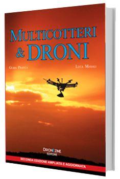 Vuoi sapere tutto sui droni?