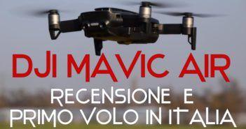 prova in volo recensione drone dji mavic air