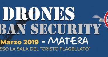 Drones Urban Security ecco il programma dell'evento a Matera