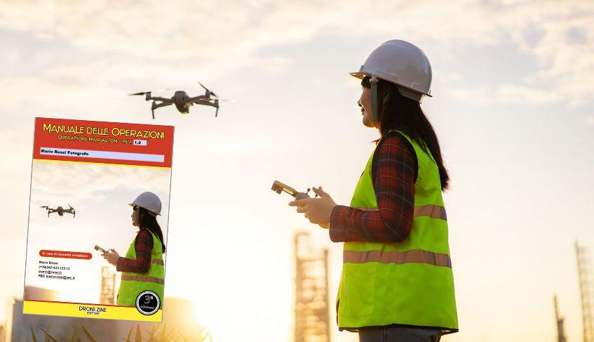 Ecco il tuo nuovo Manuale delle Operazioni (M.O.), sviluppato secondo le specifiche ENAC / EASA - DronEzine